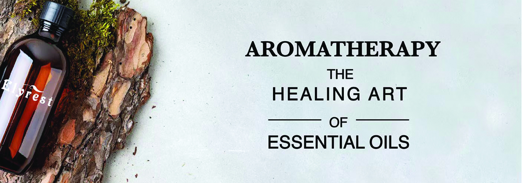 Elyrest Aromatherapy the Healing art of Essential oil